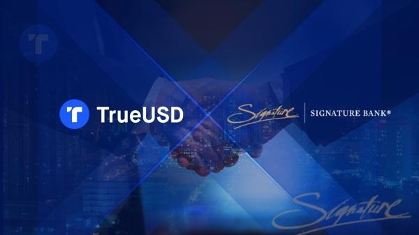 稳定币 TrueUSD 与 Signature Bank 区块链支付平台 Signet™ 整合